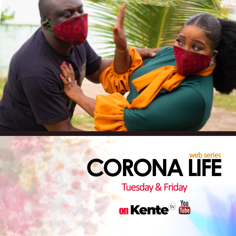 CORONA LIFE - Tuesdays and Fridays on KenteTV