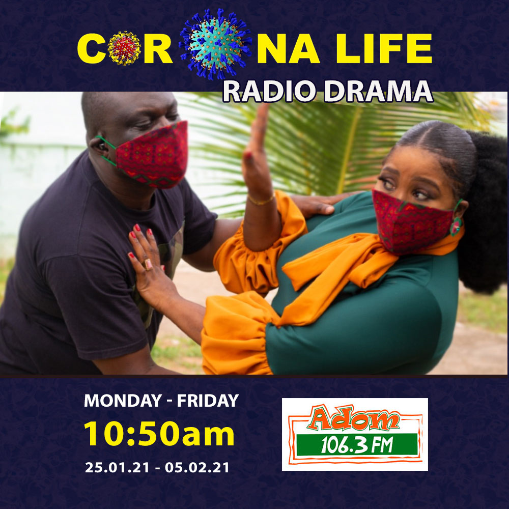 Corona Life Radio Drama on Adom 106.3 FM